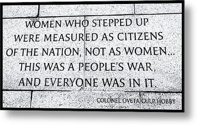 Women Who Stepped Up..... Metal Print by Allen Beatty