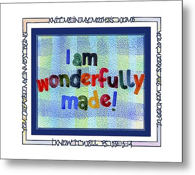 Wonderfully Made Metal Print by Judy Dodds