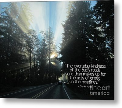 Metal Print featuring the photograph World Kindness Day by Peggy Hughes
