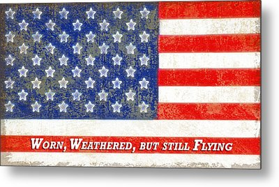 Worn Weathered But Still Flying Metal Print by Steve Ohlsen