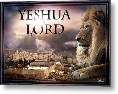 Yeshua Is Lord Metal Print by Bill Stephens