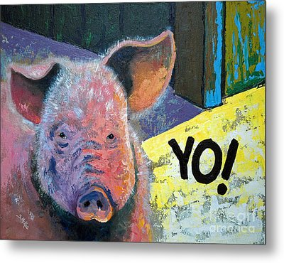 Metal Print featuring the painting Yo Pig by Suzanne McKee