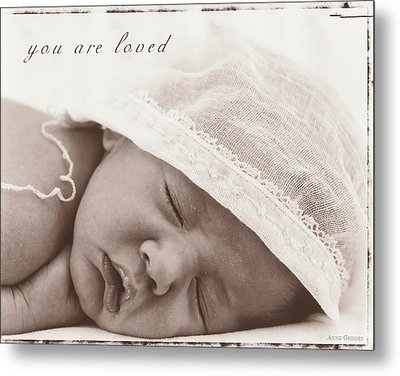 You Are Loved Metal Print by Anne Geddes