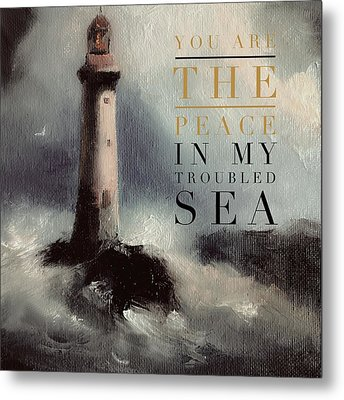 You Are The Peace In My Troubled Sea Lighthouse Metal Print