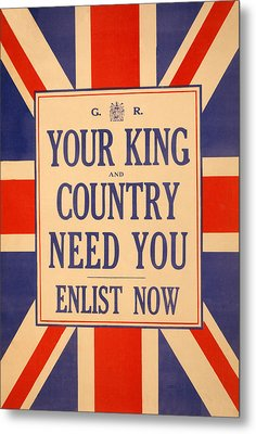 Your King And Country Need You Metal Print by English School