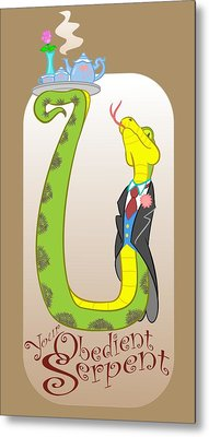 Your Obedient Serpent Metal Print by J L Meadows