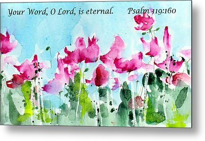 Your Word O Lord Metal Print by Anne Duke
