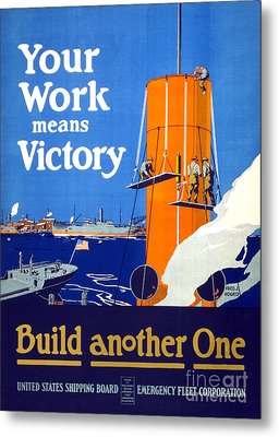 Your Work Means Victory Vintage Wwi Poster Metal Print