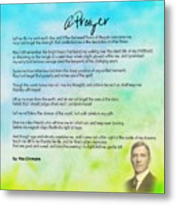 A Prayer By Max Ehrmann V1 Metal Print by Adam Asar