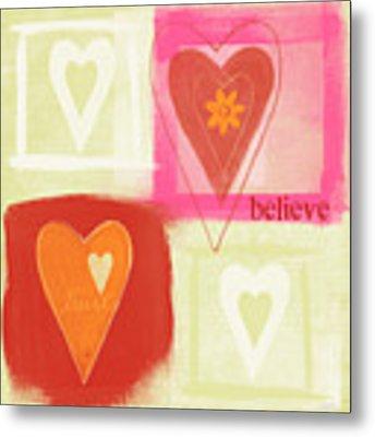 Believe In Love Metal Print