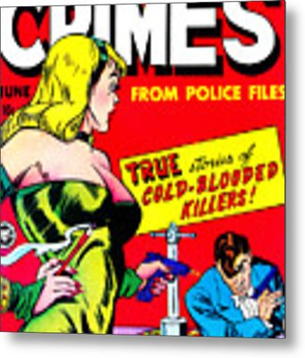 Classic Comic Book Cover - Famous Crimes From Police Files - 0112 Metal Print