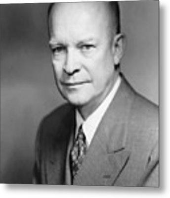 Dwight Eisenhower Metal Print by War Is Hell Store