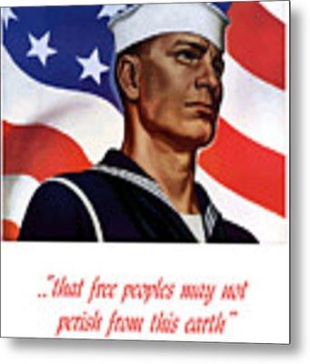 Enlist In Your Navy Today - Ww2 Metal Print