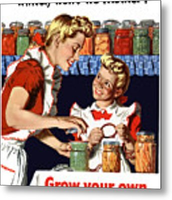 Grow Your Own Can Your Own  Metal Print