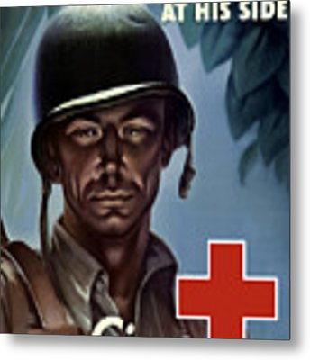 Keep Your Red Cross At His Side Metal Print