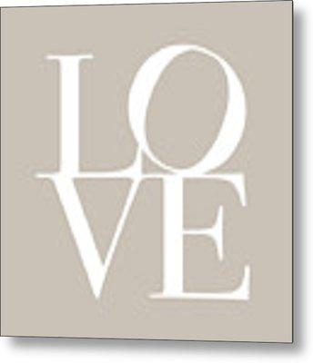 Love In Taupe Metal Print