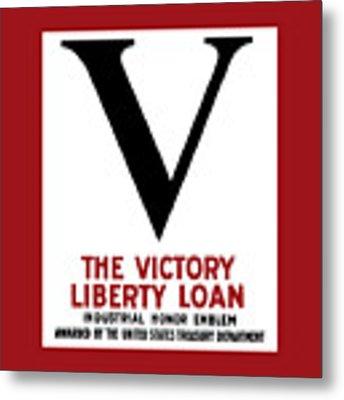Victory Liberty Loan Industrial Honor Emblem Metal Print