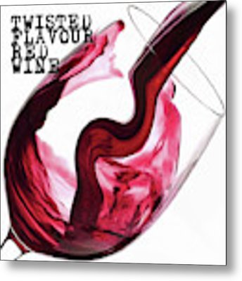Twisted Flavour Red Wine Metal Print by ISAW Company