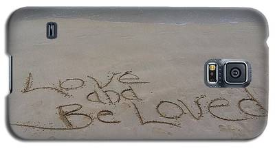 Love And Be Loved Beach Message Galaxy S5 Case