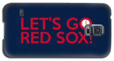 Let's Go Red Sox Galaxy S5 Case