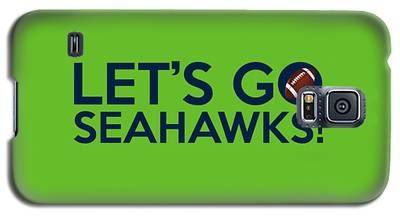 Let's Go Seahawks Galaxy S5 Case