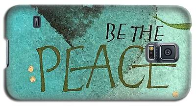 Be The Peace Galaxy S5 Case