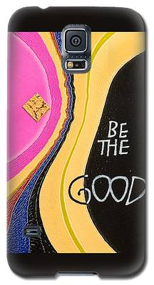 Be The Good Galaxy S5 Case