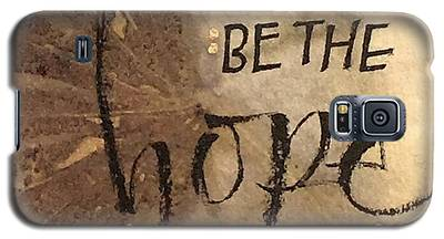 Be The Hope Galaxy S5 Case