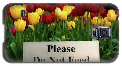 Dont Feed The Tulips Galaxy S5 Case