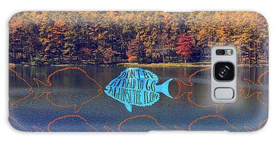 Do Not Be Afraid To Go Against The Flow Fish In Autumn Lake Galaxy Case