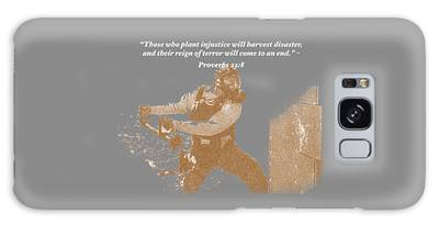 Those Who Plant Injustice Will Harvest Disaster Galaxy Case