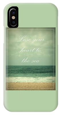 IPhone Case featuring the photograph Lose Your Heart To The Sea by Patricia Strand