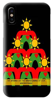 Standing On The Shoulders Of Our Ancestors IPhone Case