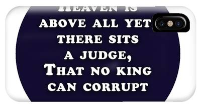 Heaven Is Above All #shakespeare #shakespearequote IPhone Case