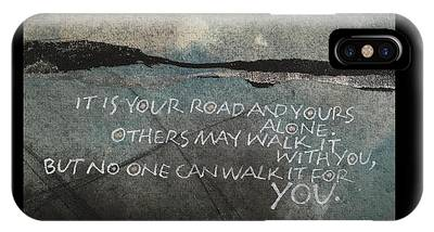 It Is Your Road IPhone Case
