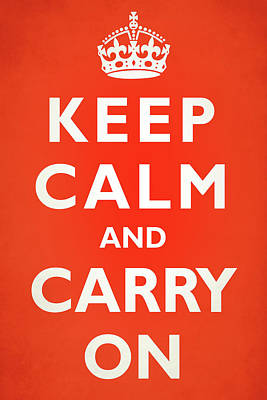 Keep Calm And Carry On Photographs Posters
