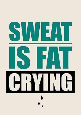 Sweat Digital Art Posters