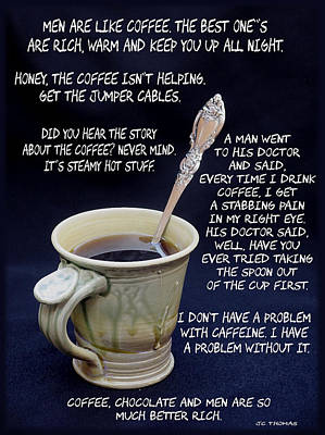 Coffee Humor Poster by James C Thomas