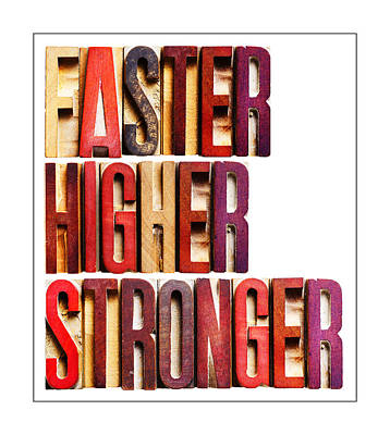 Faster Higher Stron Poster by Donald  Erickson