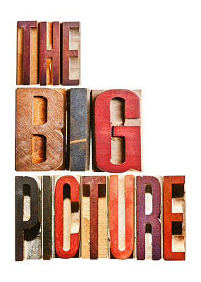 The Big Picture Poster by Donald  Erickson
