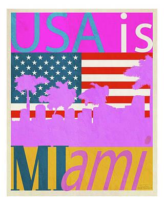 Usa Is Miami Poster by Joost Hogervorst
