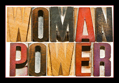Woman Power Poster by Donald  Erickson