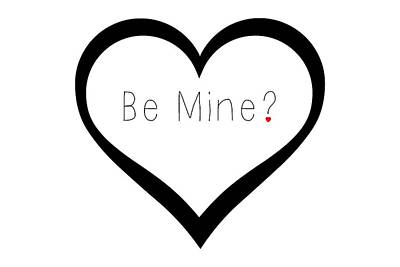 Be Mine Poster by Chastity Hoff