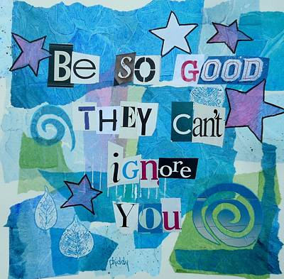 Be So Good They Can't Ignore You Poster