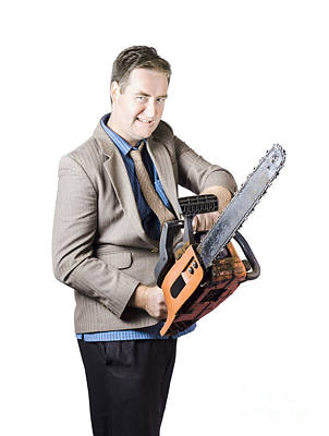 Businessman Holding Chainsaw Poster by Jorgo Photography - Wall Art Gallery