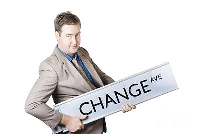 Change Ave. Business Improvement And Evolution Poster by Jorgo Photography - Wall Art Gallery