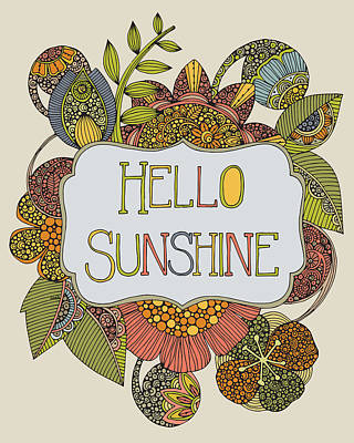 Hello Sunshine Poster by Valentina