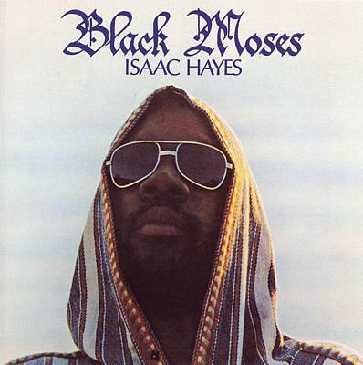 Isaac Hayes -  Black Moses Poster