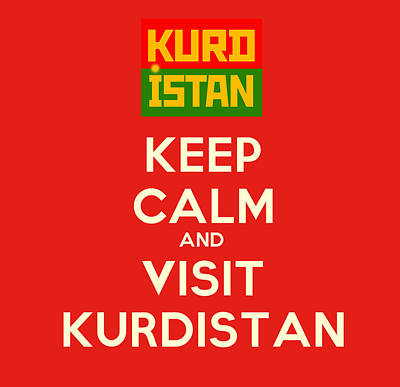 Keep Calm And Visit Kurdistan Poster by Celestial Images