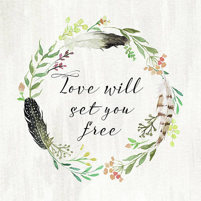 Love Will Set You Free Poster by Tara Moss